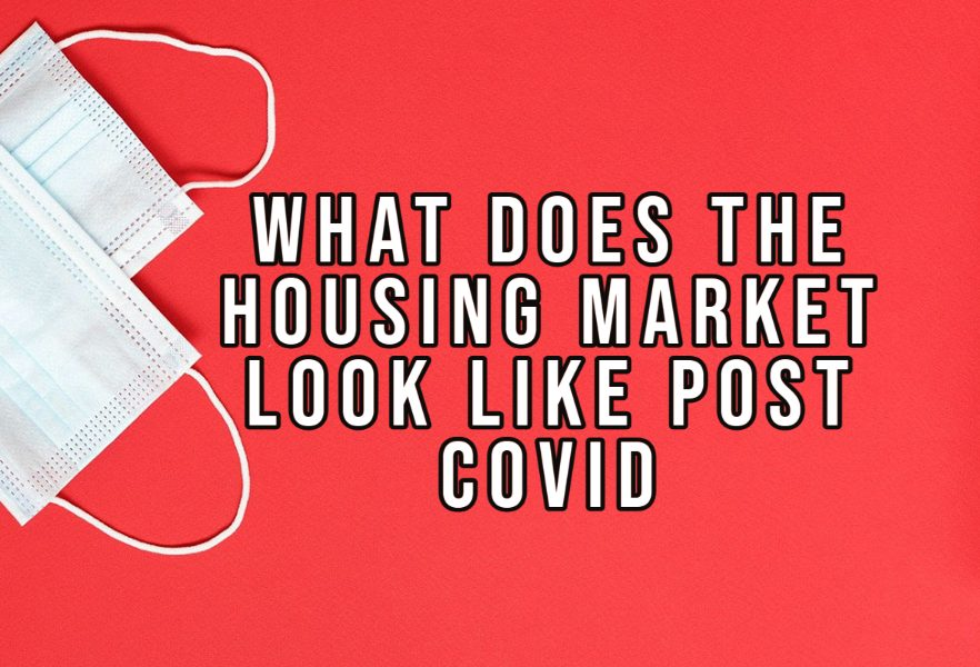 What does the housing market look like post-COVID?