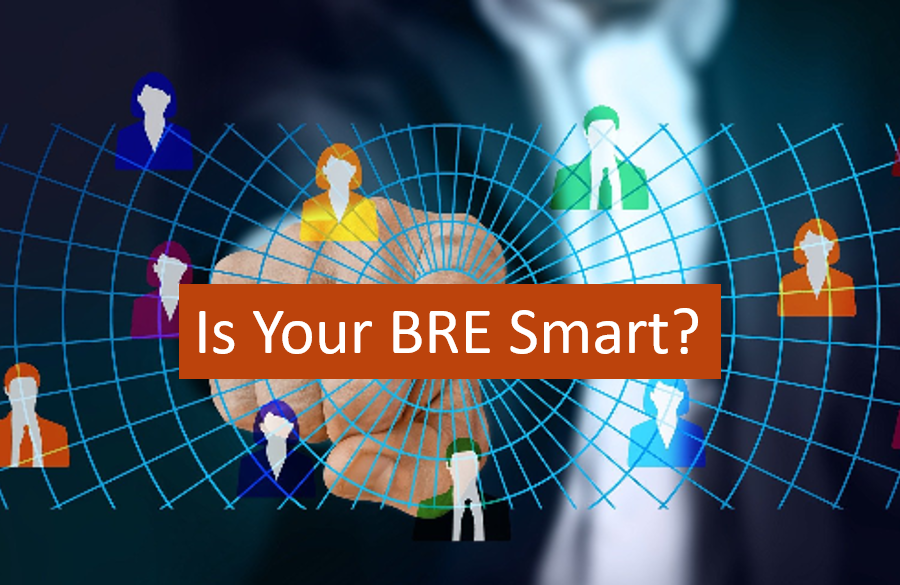 Is Your BRE Smart?